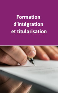 Formation d'intégration et titularisation