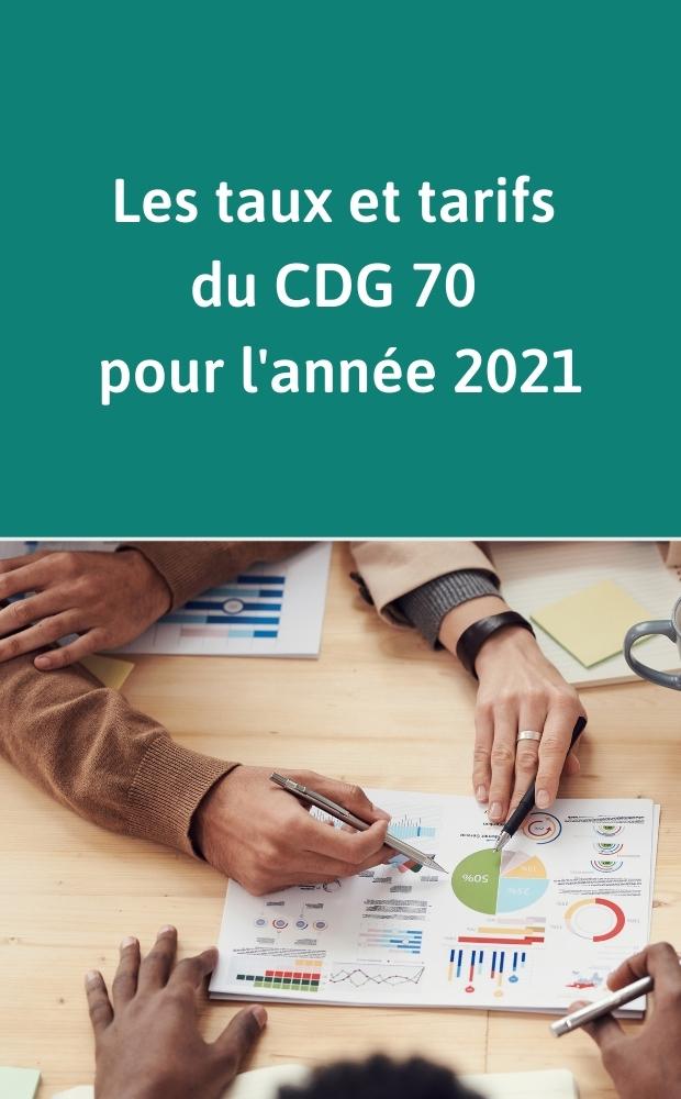 Les taux et tarifs du CDG 70 pour l'année 2021