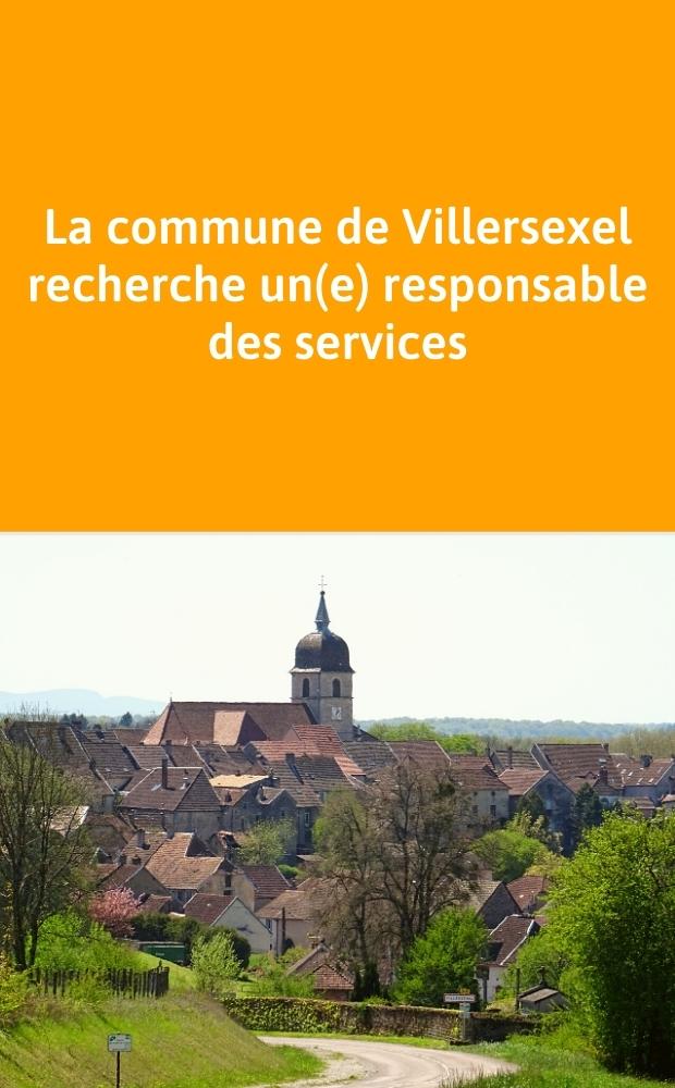La commune de Villersexel recherche un(e) responsable des services